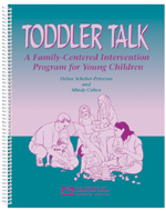 Toddler Talk: A Family-Centered Intervention Program for Young Children