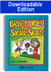 Easy Stories for Social Skills (Downloadable Edition)